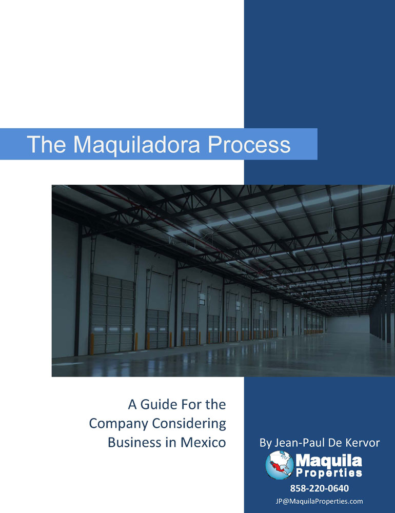 Click to download our Maquiladora Process Guide - Valuable guidance and insights for setting up business in Mexico
